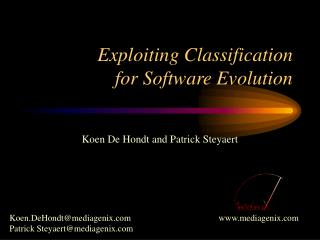 Exploiting Classification for Software Evolution