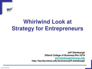 Whirlwind Look at  Strategy for Entrepreneurs
