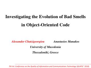 Investigating the Evolution of Bad Smells in Object-Oriented Code