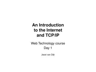 An Introduction to the Internet and TCP/IP