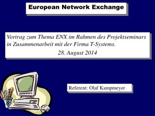 European Network Exchange