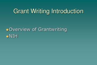 Grant Writing Introduction