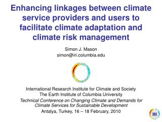 Simon J. Mason simon@iri.columbia International Research Institute for Climate and Society