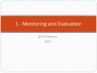 1 - Monitoring and Evaluation