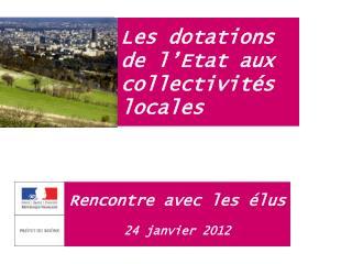 Les dotations de l'Etat aux collectivités locales