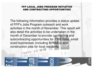 FFP LOCAL JOBS PROGRAM INITIATIVE AND CONTRACTING OPPORTUNITIES