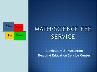 Math/Science Fee Service