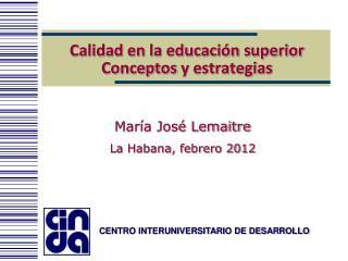 Calidad en la educación superior Conceptos  y estrategias