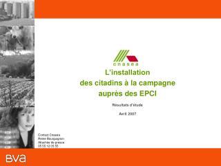 L'installation  des citadins à la campagne  auprès des EPCI Résultats d'étude Avril 2007
