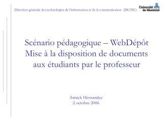 Direction générale des technologies de l'information et de la communication  (DGTIC)
