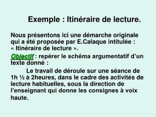 Exemple: Itinéraire de lecture.