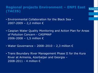 Regional projects Environment – ENPI East (TACIS)