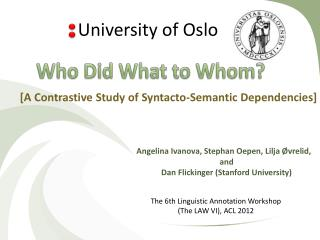 [A Contrastive Study of  Syntacto -Semantic Dependencies]