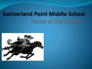 Switzerland Point Middle School Home of the Raiders!