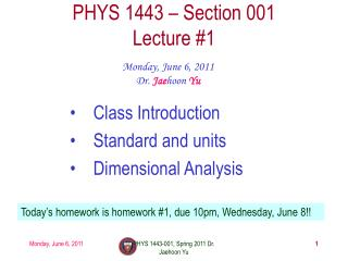 PHYS 1443 � Section 001 Lecture  #1