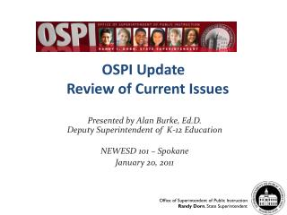 OSPI Update Review of Current Issues