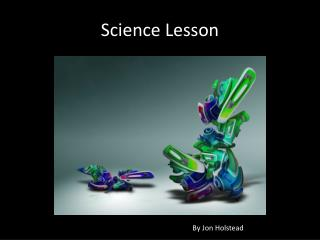 Science Lesson