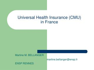 Universal Health Insurance (CMU)  in France
