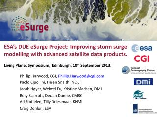 ESA ' s DUE eSurge Project: Improving storm surge modelling with advanced satellite data products.