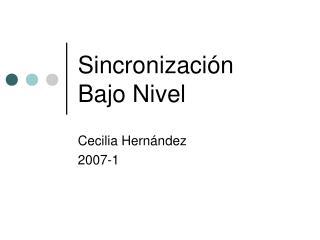 Sincronización Bajo Nivel