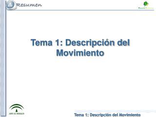 Tema 1: Descripción del Movimiento