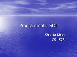 Programmatic SQL