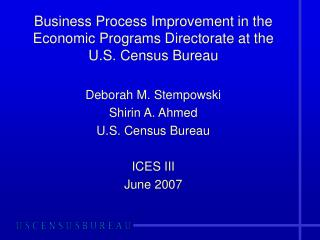 Business Process Improvement in the Economic Programs Directorate at the U.S. Census Bureau