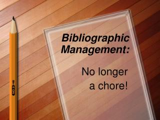 Bibliographic Management: