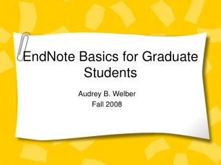 EndNote Basics for Graduate Students
