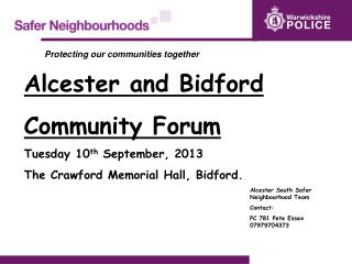 Alcester and Bidford Community Forum Tuesday 10 th  September, 2013