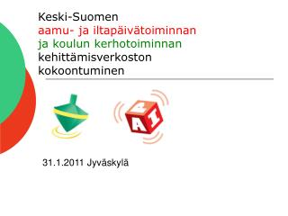 31.1.2011 Jyväskylä