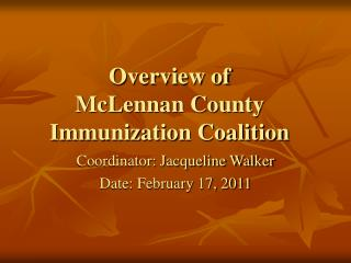 Overview of McLennan County Immunization Coalition