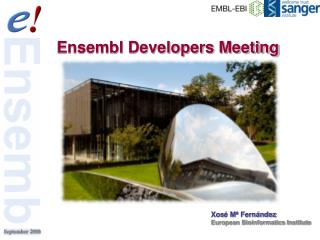 Ensembl Developers Meeting