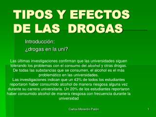TIPOS Y EFECTOS DE LAS  DROGAS