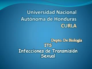 Universidad Nacional  A utónoma de Honduras C U R L A