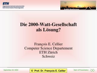 Die 2000-Watt-Gesellschaft als L sung