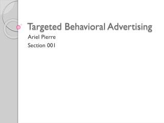 Targeted Behavioral Advertising