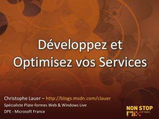 Développez et Optimisez vos Services