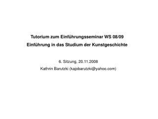 Tutorium zum Einf hrungsseminar WS 08