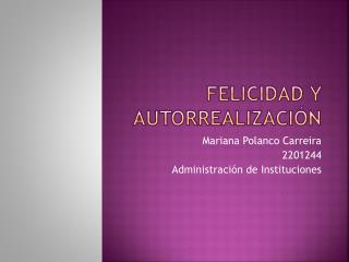 Felicidad y Autorrealización