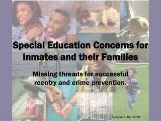 Special Education Concerns for Inmates and their Families