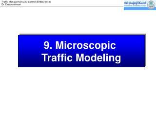 9.  Microscopic  Traffic Modeling