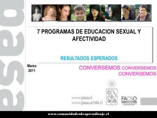7 PROGRAMAS DE EDUCACION SEXUAL Y AFECTIVIDAD  RESULTADOS ESPERADOS