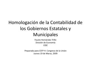 Homologación  de la  Contabilidad  de los  Gobiernos Estatales  y  Municipales