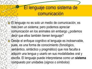 El lenguaje como sistema de comunicación