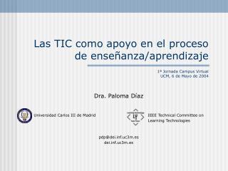 Dra. Paloma Díaz Universidad Carlos III de MadridIEEE Technical Committee on