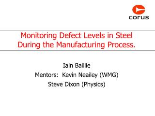 Monitoring Defect Levels in Steel During the Manufacturing Process.