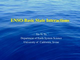 ENSO-Basic State Interactions