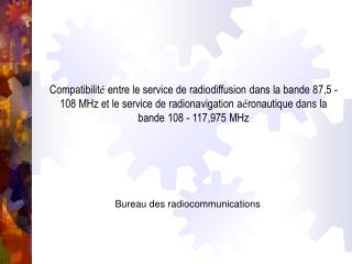 Bureau des radiocommunications