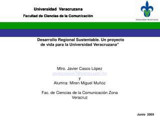 Universidad  Veracruzana Facultad de Ciencias de la Comunicación